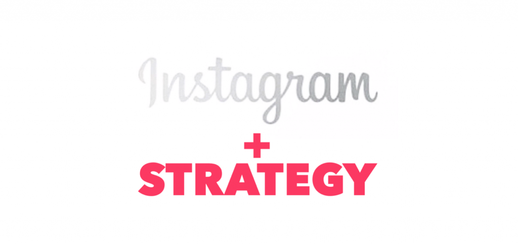 instagram for your business strategy